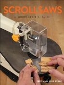 SCROLLSAWS: A WOODWORKERS GUIDE