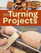 ALL NEW TURNING PROJECTS W/ RICHARD RAFFAN